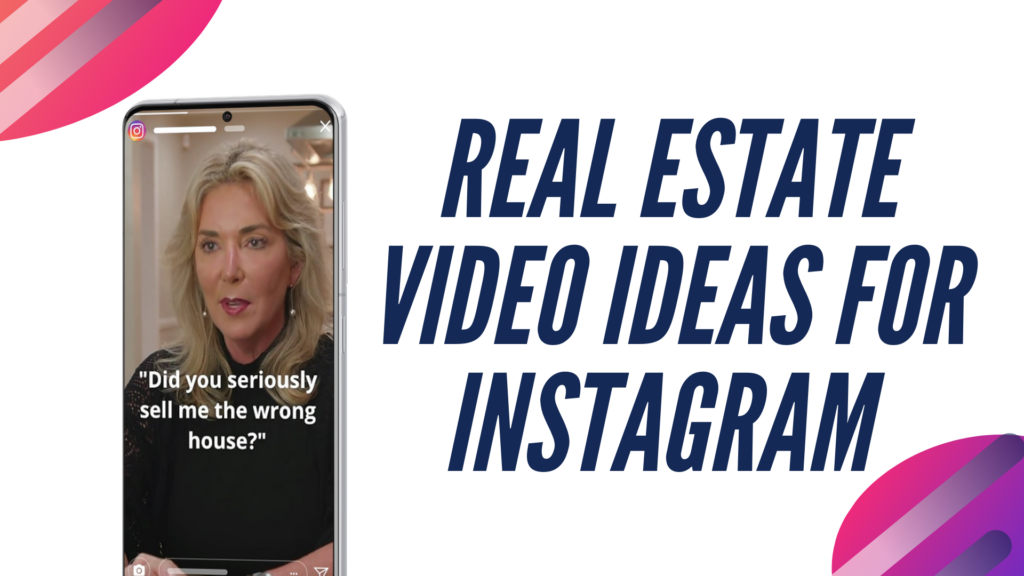 real estate video ideas for instagram